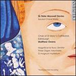 Sir Peter Maxwell Davies: Sacred Choral Works