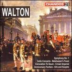 Sir William Walton: Symphony No. 1; Cello Concerto; Belshazzar's Feast; Coronation Te Deum; Crown Imperial; etc.