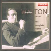 Sir William Walton: The Complete Works - Alan Opie (baritone); Amanda Goodall (cello); Ameral Gunson (alto); Andrew Burden (tenor); Andrew Lumsden (organ);...