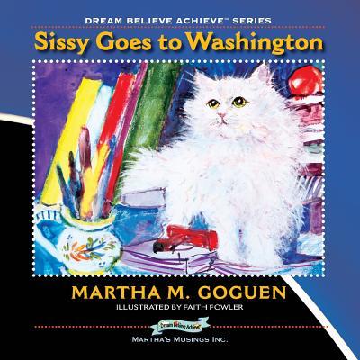 Sissy Goes to Washington - Goguen, Martha