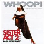 Sister Act 2: Back in the Habit [Songs from the Motion Picture Soundtrack]