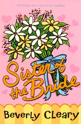 Sister of the Bride - Cleary, Beverly