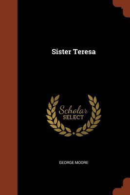 Sister Teresa - Moore, George, MD