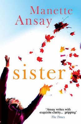 Sister - Ansay, A. Manette
