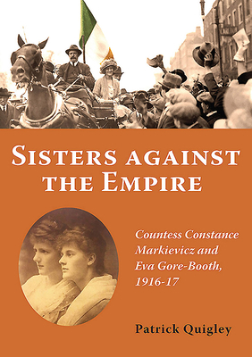 Sisters Against the Empire - Quigley, Patrick