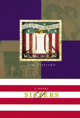 Sisters: Book Two of the River of Freedom Series - Stafford, Tim, Mr.