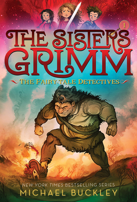 Sisters Grimm: Book One: The Fairy-Tale Detectives (10th anniversary reissue) - Buckley, Michael