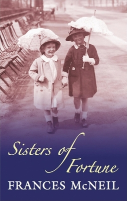 Sisters of Fortune - McNeil, Frances