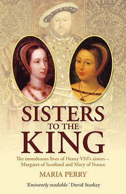 Sisters to the King - Perry, Maria