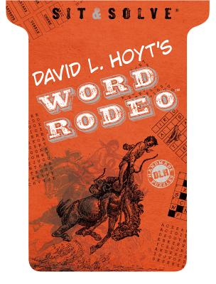 Sit & Solve(r) Word Rodeo(tm) - Hoyt, David L