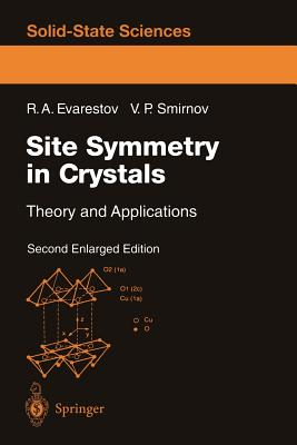 Site Symmetry in Crystals: Theory and Applications - Evarestov, Robert A