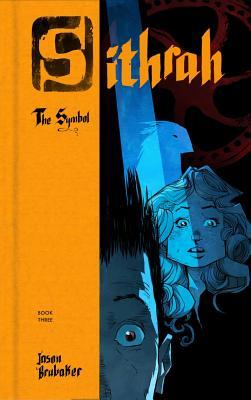 Sithrah 3: The Symbol - Brubaker, Jason