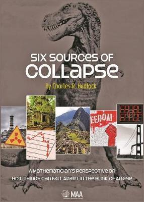 Six Sources of Collapse - Hadlock, Charles Robert