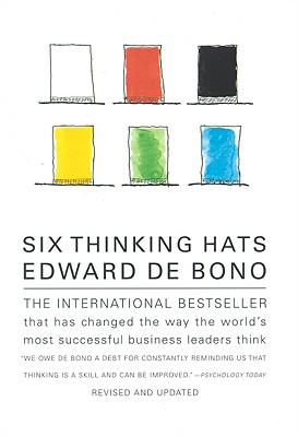 Six Thinking Hats: An Essential Approach to Business Management - de Bono, Edward
