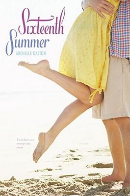 Sixteenth Summer - Dalton, Michelle