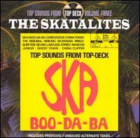 Ska Boo-Da-Ba: Top Sounds From Top Deck, Vol. 3 - The Skatalites & Don Drummond