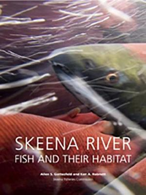 Skeena River Fish and Their Habitat - Gottesfeld, Allen S