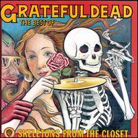 Skeletons from the Closet: The Best of Grateful Dead [Warner Bros.] - Grateful Dead