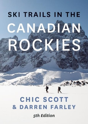 Ski Trails in the Canadian Rockies - Scott, Chic