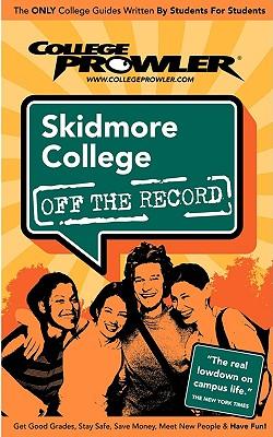 Skidmore College (College Prowler Guide) - Stewart, Nicolette Kyle