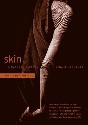 Skin: A Natural History - Jablonski, Nina G.