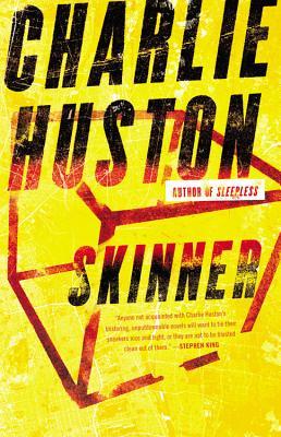 Skinner - Huston, Charlie