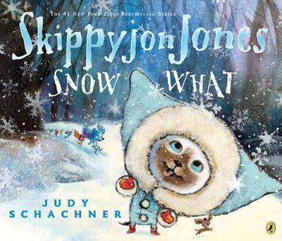 Skippyjon Jones Snow What - Schachner, Judy