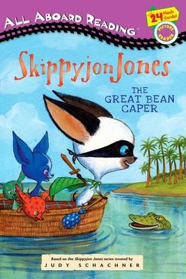 Skippyjon Jones: The Great Bean Caper - Schachner, Judy