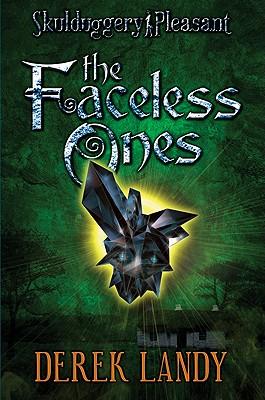Skulduggery Pleasant: The Faceless Ones - Landy, Derek