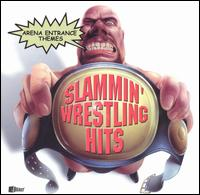 Slammin' Wrestling Hits - Various Artists