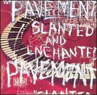 Slanted and Enchanted - Pavement