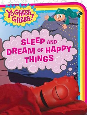 Sleep and Dream of Happy Things - Paz, Veronica (Adapted by)