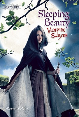 Sleeping Beauty: Vampire Slayer - McGowan, Maureen