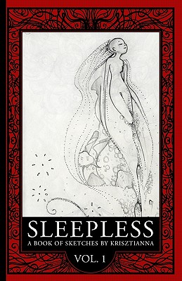 Sleepless: A Book of Sketches - Krisztianna