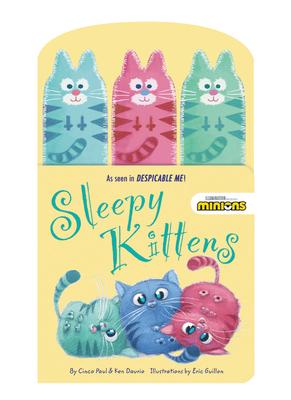 Sleepy Kittens - Cinco, Paul, and Daurio, Ken, and Guillon, Eric (Illustrator)