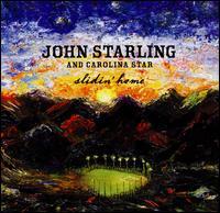 Slidin' Home - John Starling and Carolina Star
