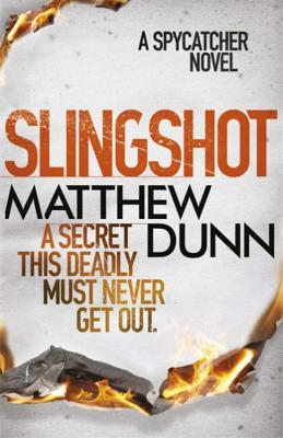Slingshot - Dunn, Matthew