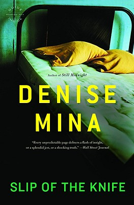 Slip of the Knife - Mina, Denise
