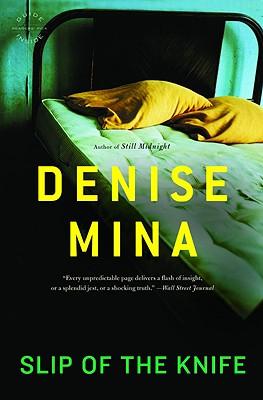 Slip of the Knife - Mina, Denise
