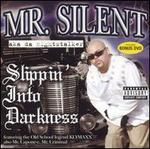 Slippin into Darkness [Bonus DVD]