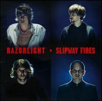 Slipway Fires - Razorlight