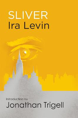 Sliver: Introduction by Jonathan Trigell - Levin, Ira