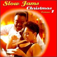 Slow Jams Christmas, Vol. 1 - Various Artists
