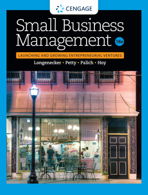 Small Business Management: Launching & Growing Entrepreneurial Ventures - Longenecker, Justin G, and Petty, J William, II, and Palich, Leslie E
