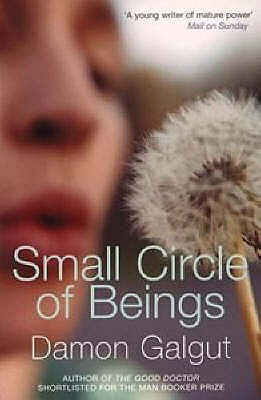Small Circle of Beings - Galgut, Damon