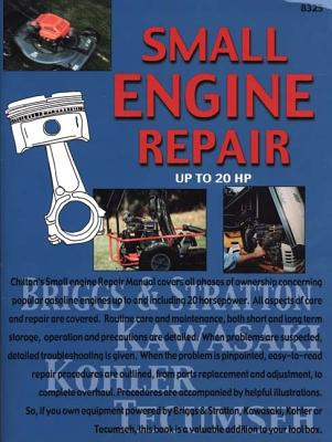 Small Engine Repair Up to 20 HP - Chilton