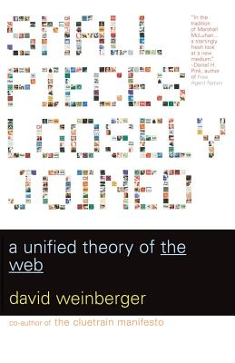 Small Pieces Loosely Joined: A Unified Theory of the Web - Weinberger, David