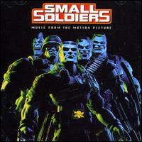 Small Soldiers - Original Soundtrack