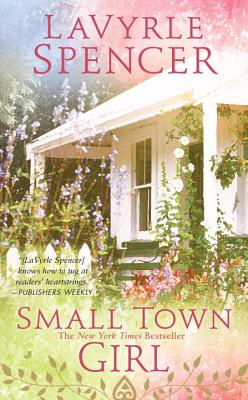 Small Town Girl - Spencer, LaVyrle