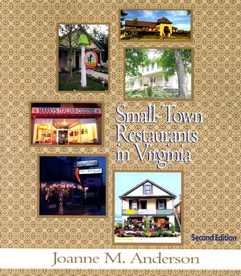 Small-Town Restaurants in Virginia - Anderson, Joanne M